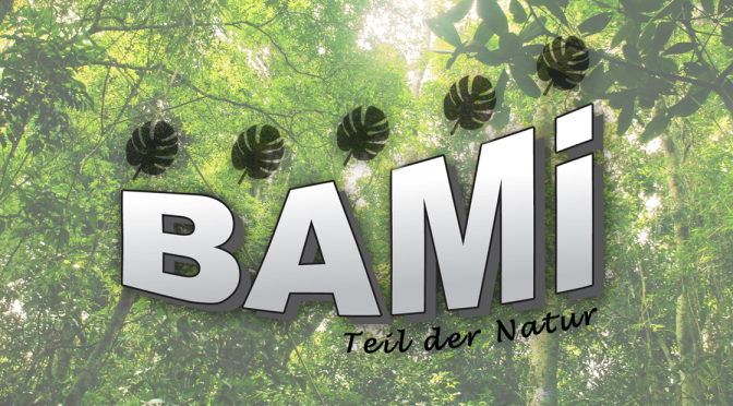 BAMI Teil der Natur